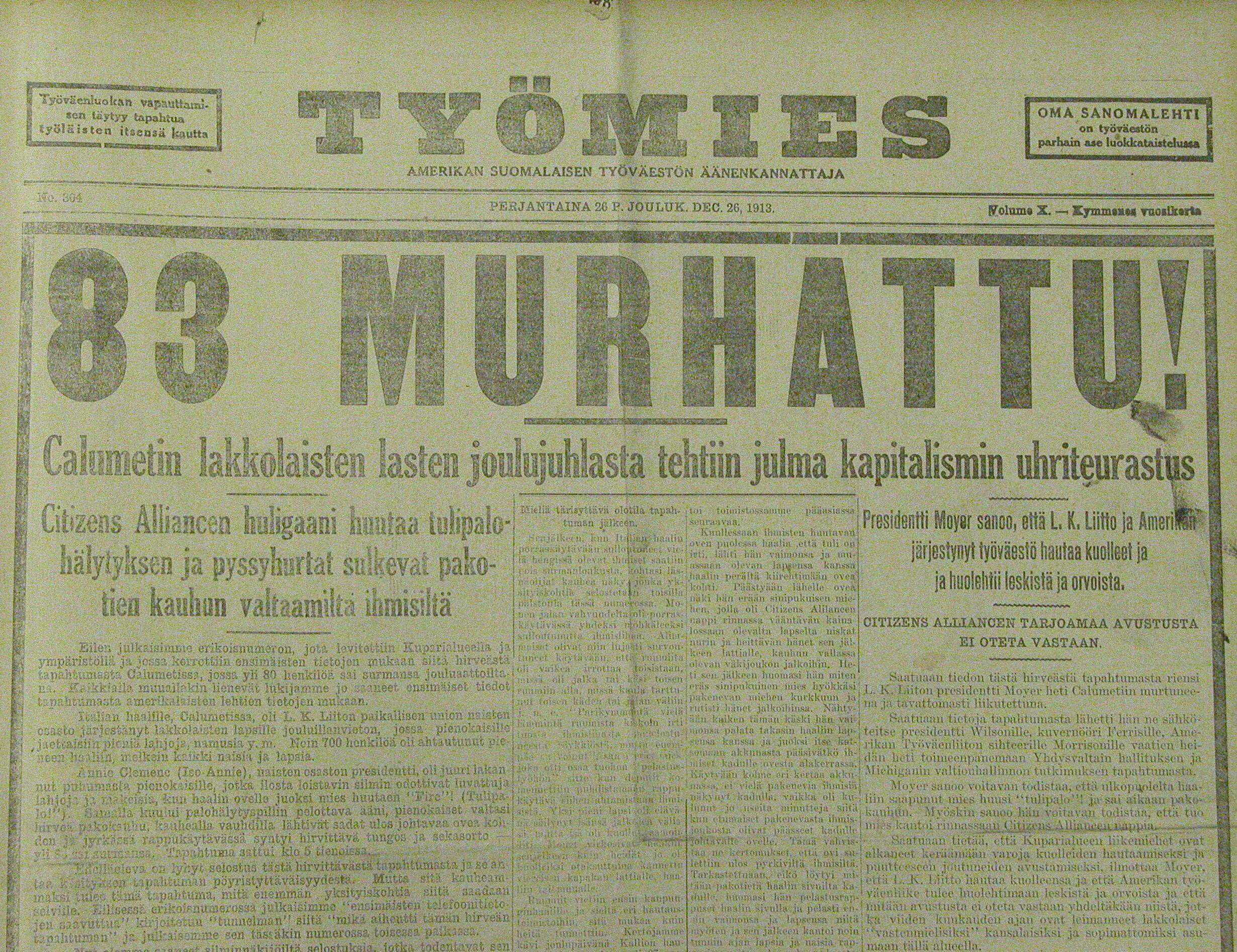 Headline from Tyo¨mies newspaper, December 26, 1913. The newspaper's staff, like many other strikers and socialists, believed the Italian Hall Tragedy was mass murder.