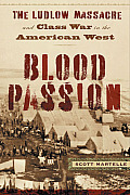 Blood Passion, by Scott Martelle