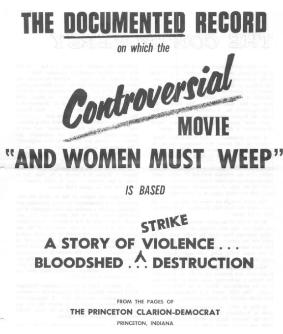 "Promotional flyer for ""And Women Must Weep,"" a film developed for captive audience anti-union propaganda. This one was issued after the International Association of Machinists local issued its own film refuting the evidence."